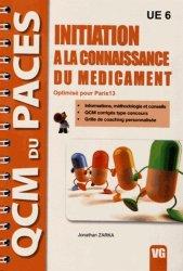 Dernières parutions sur QCM POUR L'UE6, Initiation à la connaissance du médicament UE 6  (Paris 13) médicament, connaissance du médicament