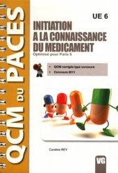 Souvent acheté avec Annales du concours PACES UECS 2, le Initiation à la connaissance du médicament (Paris 6)