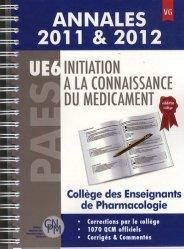 Souvent acheté avec Les QCM de l'UE6 comme au tutorat, le Initiation à la connaissance du médicament UE6 - Annales 2011 & 2012