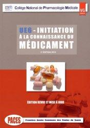 Souvent acheté avec UE1 - La chimie en PACES - Rappels de cours et QCM type concours, le Initiation à la connaissance du médicament UE6