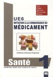 Souvent acheté avec Santé Société Humanité  UE7, le Initiation à la connaissance du médicament UE6