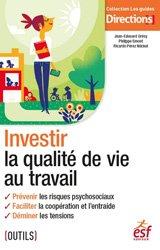 Dernières parutions sur Médecine du travail, Investir la qualité de vie au travail