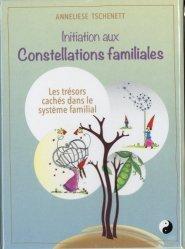 Nouvelle édition Initiation aux Constellations familiales