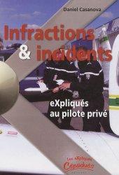 Dernières parutions dans Les expliqués, Infractions et Incidents expliqué au pilote