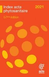 Nouvelle édition Index phytosanitaire ACTA 2021
