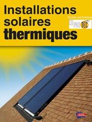 Souvent acheté avec Le guide du B.R.F (Bois Raméal Fragmenté), le Installations solaires thermiques