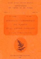 Dernières parutions sur Taxinomie et systématique, Inventaire taxonomique des plantes de la Guyane française Tome 1- Les Pteridophytes