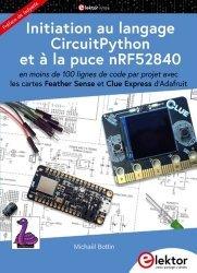 Dernières parutions sur Techniques de programmation, Initiation au langage CircuitPython et à la puce nRF52840