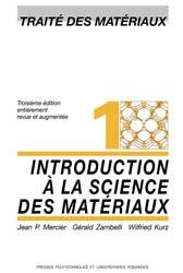 Dernières parutions dans Traité des matériaux, Introduction à la science des matériaux (TM volume 1)