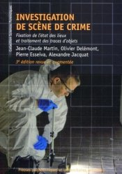 Dernières parutions dans Sciences forensiques, Investigation de scène de crime
