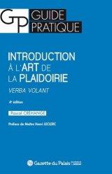 Dernières parutions dans Guide pratique, Introduction à l'art de la plaidoirie. Verba volant, 4e édition