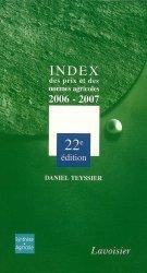 Souvent acheté avec Vademecum de l'agriculteur, le Index des prix et des normes agricoles 2006-2007