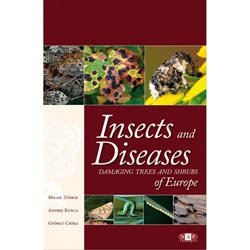 Dernières parutions sur Entretien des espaces verts, Insects and Diseases damaging trees and shrubs of Europe
