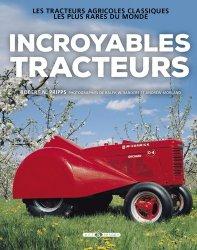 Souvent acheté avec Les tracteurs emblématiques, le Incroyables tracteurs