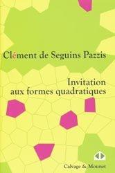 Dernières parutions dans Mathématiques en devenir, Invitation aux formes quadratiques