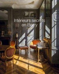 Dernières parutions sur Design - Mobilier, Intérieurs secrets en Berry