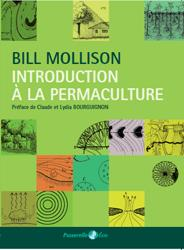 Souvent acheté avec L'encyclopédie des plantes bio-indicatrices, alimentaires et médicinales  - Vol3, le Introduction à la Permaculture