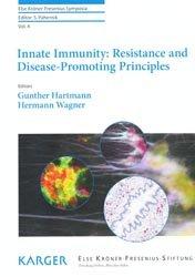 Dernières parutions sur Immunologie, Innate Immunity : Resistance and Disease-Promoting Principales Vol 4