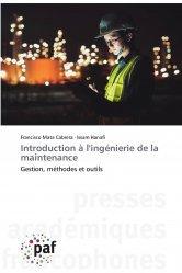 Dernières parutions sur Conception et maintenance des systèmes, Introduction à l'ingénierie de la maintenance