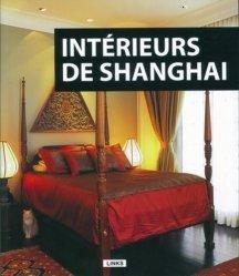 Dernières parutions sur Intérieurs intemporels, Intérieurs de Shanghaï