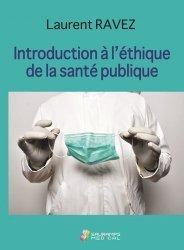 Dernières parutions sur Médecine, Introduction  à l'éthique de la santé publique