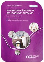 Installations électriques des logements existants - Prévenir les risques encourus