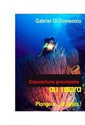 Dernières parutions sur Plongée, Io Dido ou les milles vies du Têtard