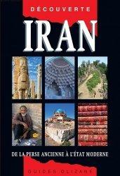 Dernières parutions dans Guides Olizane découverte, Iran. De la Perse ancienne à l'Etat moderne, 10e édition