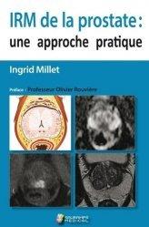 Dernières parutions sur Imagerie médicale, Irm de la prostate : une approche pratique