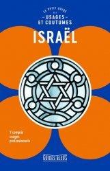 Dernières parutions dans Guides bleus, Israël. Le petit guide des usages et coutumes