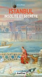 Dernières parutions sur Guides Turquie, Istanbul insolite et secrète