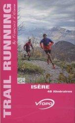 Dernières parutions sur Course à pieds, Isère. 48 itinéraires