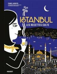 Dernières parutions sur Cuisine et vins, Istanbul. Les recettes culte