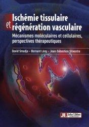 Dernières parutions sur Chirurgie vasculaire, Ischémie tissulaire et régénération vasculaire