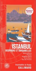 Dernières parutions dans Encyclopédies du Voyage, Istanbul. Bosphore et Dardanelles