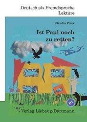 Dernières parutions sur Lectures simplifiées en allemand, IST PAUL NOCH ZU RETTEN ?