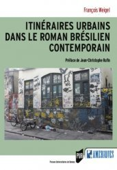 Dernières parutions dans Des Amériques, Itinéraires urbains dans le roman brésilien contemporain