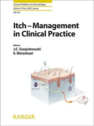 Dernières parutions dans Currents Problems in Dermatology, Itch - Management in Clinical Practice