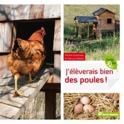 Souvent acheté avec Introduction à l'aquaculture, le J'éleverais bien des poules !