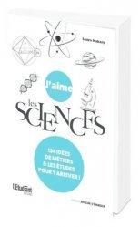 Dernières parutions sur Histoire et philosophie des sciences, J'aime les sciences