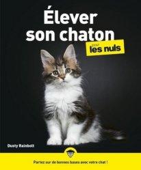 Dernières parutions dans Pour les nuls, J'élève mon chaton pour les nuls