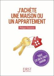 Dernières parutions dans Le petit livre, J'achète une maison ou un appartement. Tout ce qu'il faut savoir