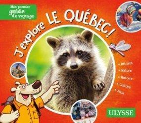 Dernières parutions sur Guides Canada et Québec, J'explore le Québec