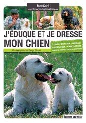 Souvent acheté avec Le dogue allemand, le J'éduque et je dresse mon chien
