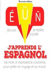 Dernières parutions sur Auto apprentissage (parascolaire), J'apprends l'espagnol avec 1 CD audio MP3