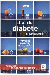 Souvent acheté avec Le diabète de type 2, le J'ai du diabète