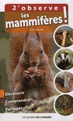Dernières parutions dans Les guides Salamandre, J'observe les mammifères !