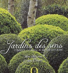 Souvent acheté avec Vérandas et verrières, le Jardins des sens
