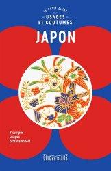 Dernières parutions sur Asie, Japon : le petit guide des usages et coutumes