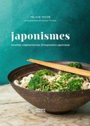 Dernières parutions dans Arts culinaires, Japonismes